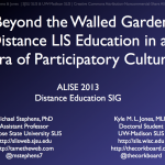 "ALISE Presentation Slides: ""Beyond the Walled Garden"""