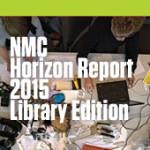 NMC Horizon Report > 2015 Library Edition